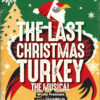 Last Christmas Turkey Coming to Orangeville